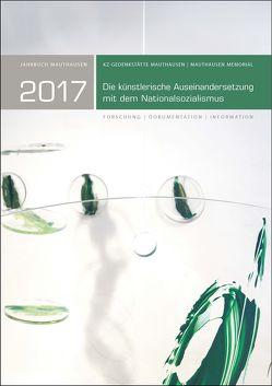 Jahrbuch Mauthausen 2017 / Mauthausen Memorial 2017 von Kranebitter,  Andreas, KZ-Gedenkstätte Mauthausen