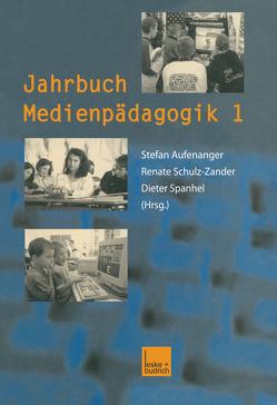 Jahrbuch Medienpädagogik 1 von Aufenanger,  Stefan, Schulz-Zander,  Renate, Spanhel,  Dieter