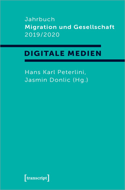 Jahrbuch Migration und Gesellschaft 2019/2020 von Donlic,  Jasmin, Peterlini,  Hans Karl