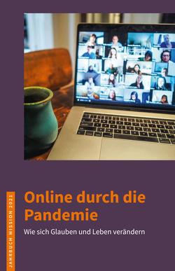 Jahrbuch Mission / 2021: Online durch die Pandemie