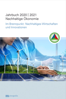 Jahrbuch Nachhaltige Ökonomie 2020/2021 von Rogall,  Holger