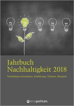 Jahrbuch Nachhaltigkeit 2018 von metropolitan Fachredaktion