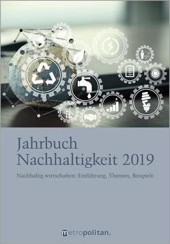 Jahrbuch Nachhaltigkeit 2019 von metropolitan Fachredaktion