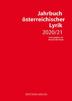 Jahrbuch österreichischer Lyrik 2020/21 von Bernhardt,  Alexandra