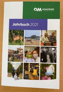 Jahrbuch Oldenburger Münsterland 2021 von Bölsker,  Franz, Henneberg,  Gabriele, Hirschfeld,  Michael, Kathe,  Andreas, Kühn,  Roland, Lünnemann,  Gisela, Meiners,  Uwe, Westerhoff,  Christian