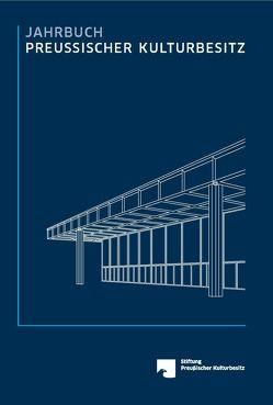 Jahrbuch Preussischer Kulturbesitz / Jahrbuch Preußischer Kulturbesitz von Stiftung Preußischer Kulturbesitz