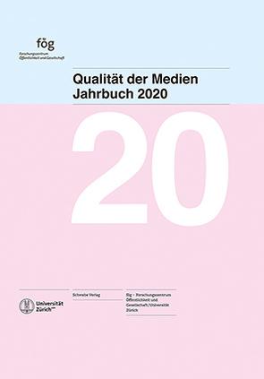 Jahrbuch Qualität der Medien 2020
