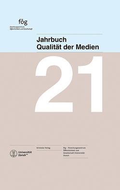 Jahrbuch Qualität der Medien 2021