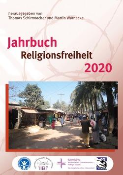 Jahrbuch Religionsfreiheit 2020 von Schirrmacher,  Thomas, Warnecke,  Martin