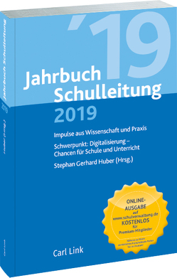 Jahrbuch Schulleitung 2019 von Huber,  Stephan Gerhard