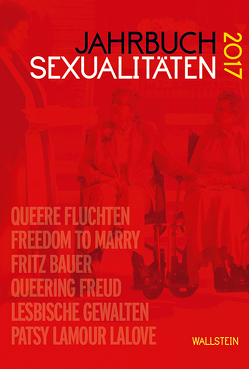 Jahrbuch Sexualitäten 2017 von Borowski,  Maria, Feddersen,  Jan, Gammerl,  Benno, Initiative Queer Nations, Nicolaysen,  Rainer, Schmelzer,  Christian