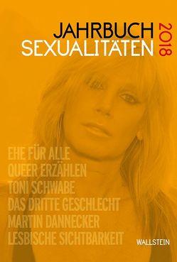 Jahrbuch Sexualitäten 2018 von Afken,  Janin, Feddersen,  Jan, Gammerl,  Benno, Initiative Queer Nations, Nicolaysen,  Rainer, Wolf,  Benedikt