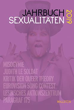 Jahrbuch Sexualitäten 2019 von Afken,  Janin, Feddersen,  Jan, Gammerl,  Benno, Nicolaysen,  Rainer, Wolf,  Benedikt