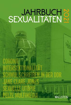 Jahrbuch Sexualitäten 2021 von Babenhauserheide,  Melanie, Feddersen,  Jan, Gammerl,  Benno, Nicolaysen,  Rainer, Wolf,  Benedikt