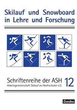Jahrbuch Skilauf und Snowboard in Lehre und Forschung / Jahrbuch Skilauf und Snowboard in Lehre und Forschung von Schoder,  Gustav