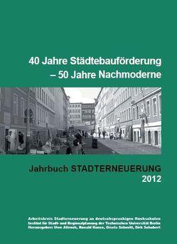 Jahrbuch Stadterneuerung 2012 von Arbeitskreis Stadterneuerung an deutschsprachigen Hochschulen
