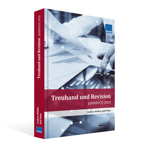 Jahrbuch Treuhand und Revision 2020 von Mathis,  Andrea, Nobs,  Rolf