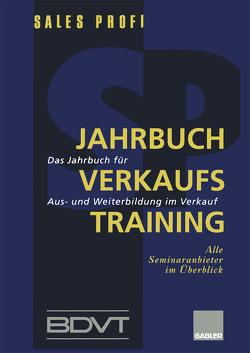 Jahrbuch Verkaufstraining von BDVT, SALES PROFI