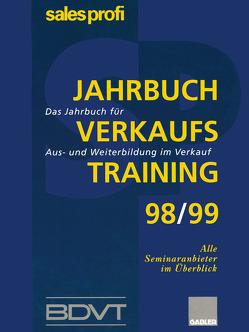 Jahrbuch Verkaufstraining 98/99 von BDVT, SALES PROFI