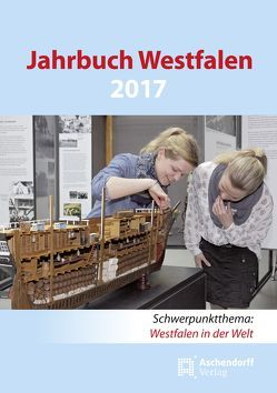Jahrbuch Westfalen / Jahrbuch Westfalen 2017 von Kracht,  Peter