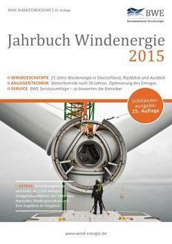 Jahrbuch Windenergie 2015 von Bundesverband Windenergie e.V., Paulsen,  Thorsten, Thüring ,  Hildegard