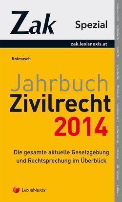 Jahrbuch Zivilrecht 2014 von Kolmasch,  Wolfgang