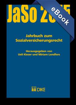 Jahrbuch zum Sozialversicherungsrecht 2015 von Kieser,  Ueli, Lendfers,  Miriam