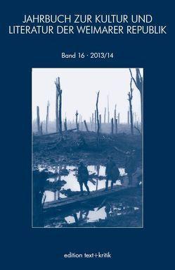 JAHRBUCH ZUR KULTUR UND LITERATUR DER WEIMARER REPUBLIK von Becker,  Sabina, Krause,  Robert, Marx,  Reiner