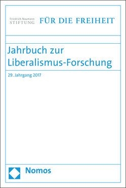 Jahrbuch zur Liberalismus-Forschung von Conze,  Eckart, Friedrich-Naumann-Stiftung, Froelich,  Juergen, Geppert,  Dominik, Grothe,  Ewald, Scholtyseck,  Joachim, Seefried,  Elke