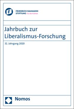 Jahrbuch zur Liberalismus-Forschung von Conze,  Eckart, Friedrich-Naumann-Stiftung für die Freiheit, Froelich,  Juergen, Geppert,  Dominik, Grothe,  Ewald, Scholtyseck,  Joachim, Seefried,  Elke