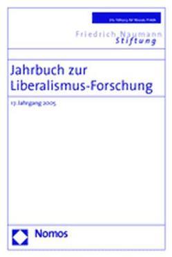 Jahrbuch zur Liberalismus-Forschung von Bublies-Godau,  Birgit, Faßbender,  Monika, Fleck,  Hans-Georg, Froelich,  Juergen, Jansen,  Hans-Heinrich, Padtberg,  Beate-Carola