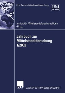 Jahrbuch zur Mittelstandsforschung 1/2002 von IFM,  Institut für Mittelstandsforschung