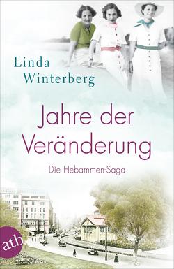 Jahre der Veränderung von Winterberg,  Linda