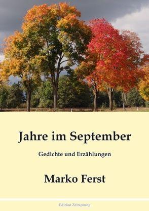 Jahre im September von Ferst,  Marko