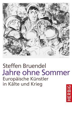 Jahre ohne Sommer von Bruendel,  Steffen