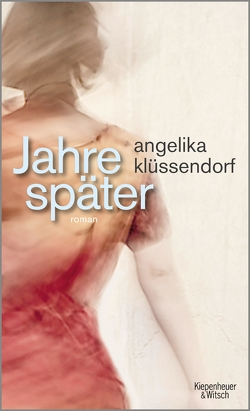 Jahre später von Klüssendorf,  Angelika