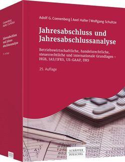 Jahresabschluss und Jahresabschlussanalyse von Coenenberg,  Adolf G., Haller,  Axel, Schultze,  Wolfgang