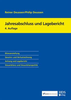 Jahresabschluss und Lagebericht von Deussen,  Philip, Deussen,  Reiner