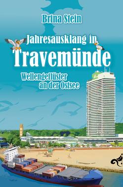 Jahresausklang in Travemünde von Stein,  Brina