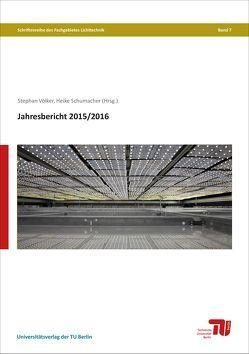 Jahresbericht 2015/2016 von Schumacher,  Heike, Völker,  Stephan
