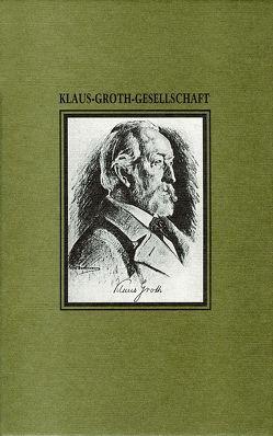 Jahresgabe der Klaus-Groth-Gesellschaft / Jahresgabe der Klaus-Groth-Gesellschaft von Bichel,  Ulf, Egge,  Heiner, Goltz,  Reinhard