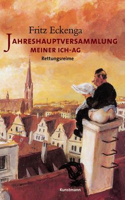 Jahreshauptversammlung meiner Ich-AG von Eckenga,  Fritz