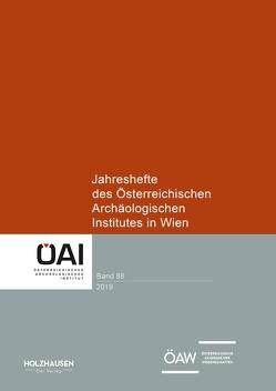Jahreshefte des Österreichischen Archäologischen Institutes in Wien 88,2019 von Österreichisches Archäologisches Institut