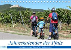 Jahreskalender der Pfalz (Tischkalender 2021 DIN A5 quer) von Herrmann,  Udo