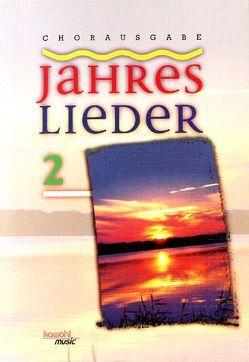 Jahreslieder 2 von Gralle,  Albrecht, Siebald,  Manfred, Strauch,  Peter