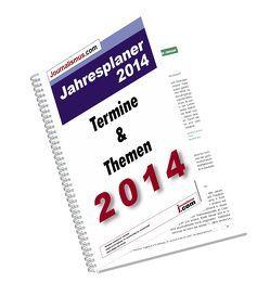 Jahresplaner 2014 –  Die Terminvorschau 2014 von Brück,  Jürgen, Diesler,  Peter, Lindl,  Michaela, Lohmeyer-Duchatz,  Kathrin, Weichmann,  Birgit