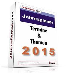 Jahresplaner 2015 –  Die Terminvorschau 2015 – digital/USB von Brück,  Jürgen, Diesler,  Peter, Lindl,  Michaela, Weichmann,  Birgit