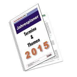 Jahresplaner 2015 plus–  Die Terminvorschau 2015 von Brück,  Jürgen, Diesler,  Peter, Lindl,  Michaela, Weichmann,  Birgit