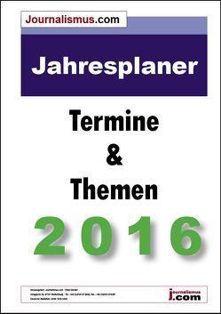 Jahresplaner 2016 –  Die Terminvorschau 2016 von Brück,  Jürgen, Diesler,  Peter, Lindl,  Michaela