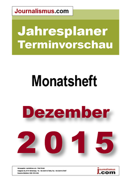 Jahresplaner Terminvorschau  –  Monatsheft Dezember 2015 von Brück,  Jürgen, Diesler,  Peter, Lindl,  Michaela, Weichmann,  Birgit